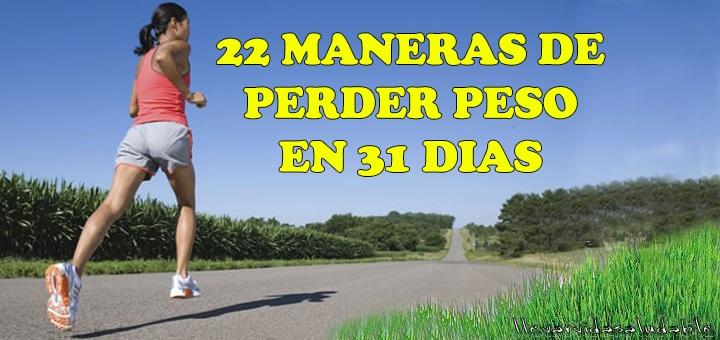 22 Maneras de perder peso en 31 dias