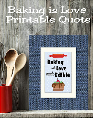 Baking is Love made Edible.  Frame this printable quote in your kitchen for a fun wall decoration to support your baking habit.