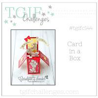 http://tgifchallenges.blogspot.com/2018/01/tgifc144-technique-week-card-in-box.html
