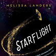 Starflight by Melissa Landers Review!
