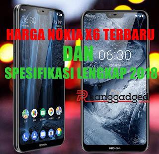 Harga Nokia X6 Terbaru 2018 dan Spesifikasi Lengkap