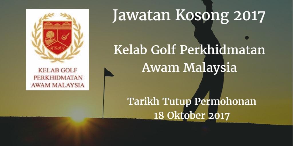 Jawatan Kosong Kelab Golf Perkhidmatan Awam Malaysia 18 Oktober 2017