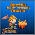 FarmVille Daily Delights Round 11