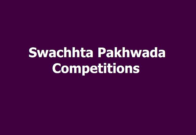 Swachhta Pakhwada Competitions