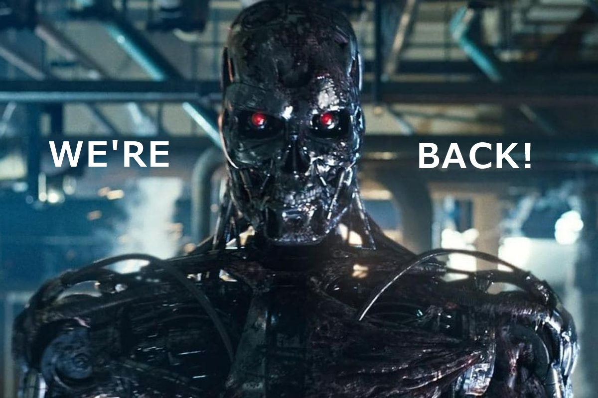 Terminator robot with text 'we're back'