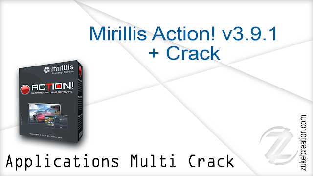 Mirillis Action! v3.9.1 + Crack
