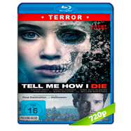 Tell Me How I Die (2016) BRRip 720p Audio Dual Latino-Ingles