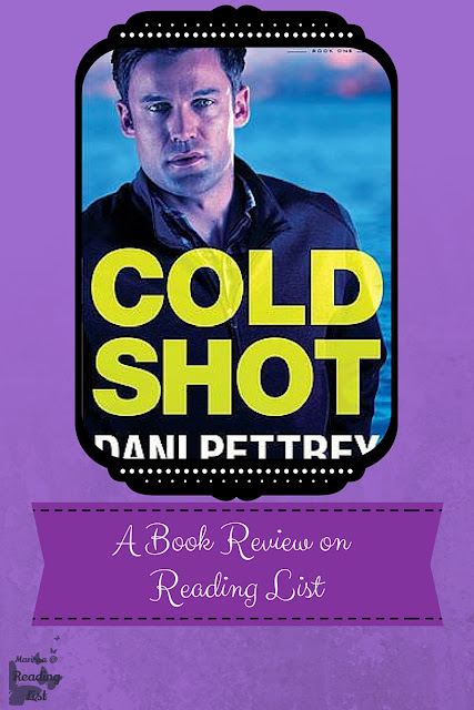 Cold Shot by Dani Pettrey  a Book Review on Reading List