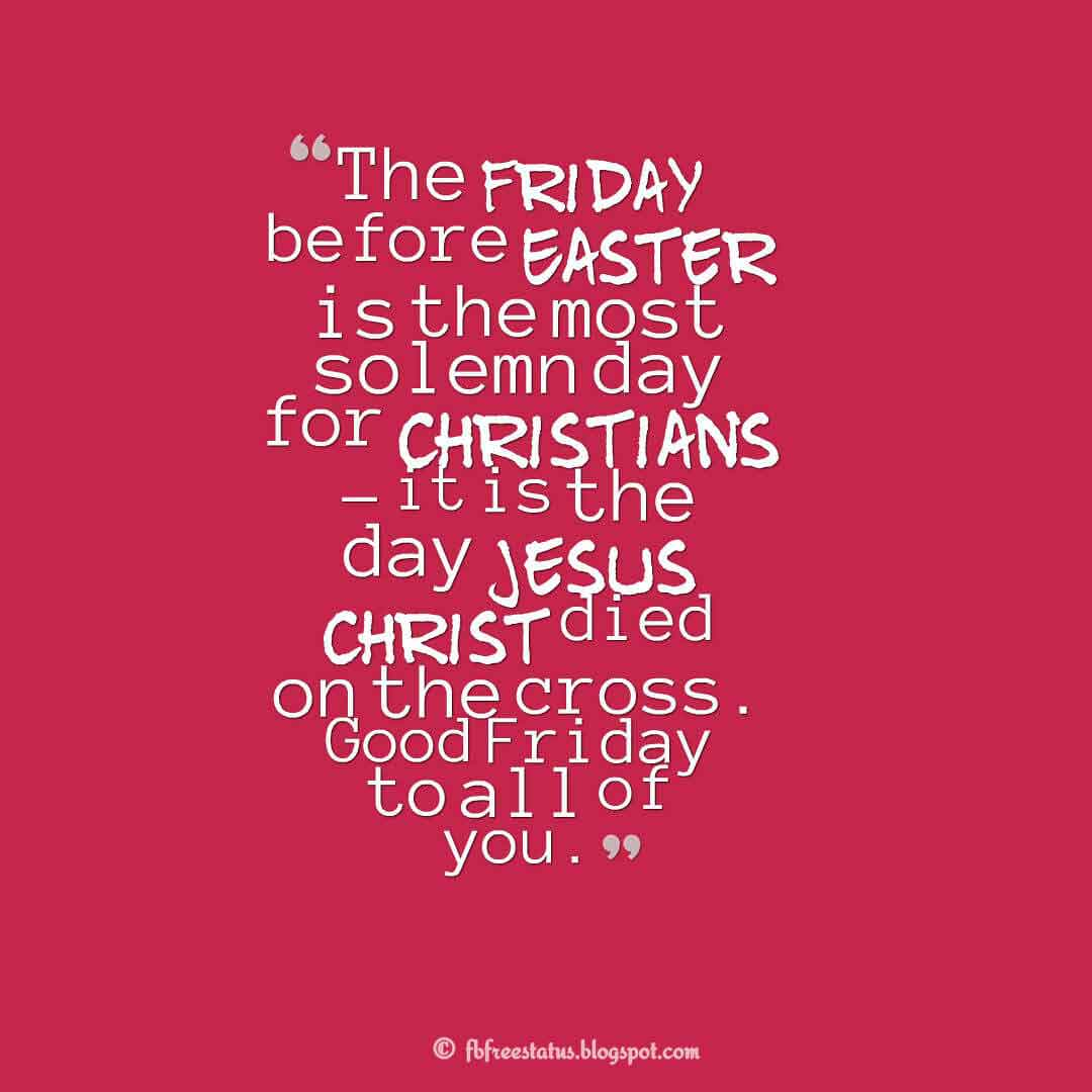 Good Friday Picture Quotes: Good Friday Quotes Sayings With Images