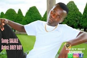 Download Mp3   Drey Boy - Salale