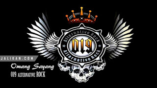 Lirik Lagu Omang Sayang 019 Alternative Rock