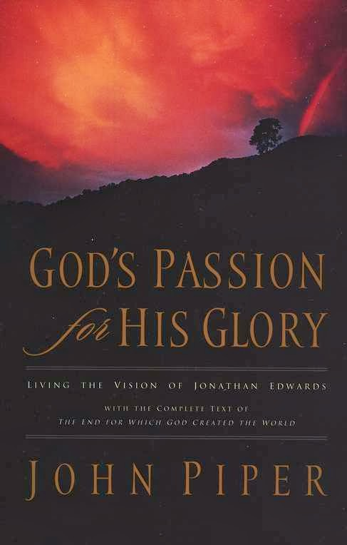 John Piper-God's Passion For His Glory-