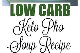 #TOPRECIPES low carb keto pho soup recipe