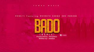 Mwasiti Ft. Mwana FA, Chege & Marioo Bado Remix