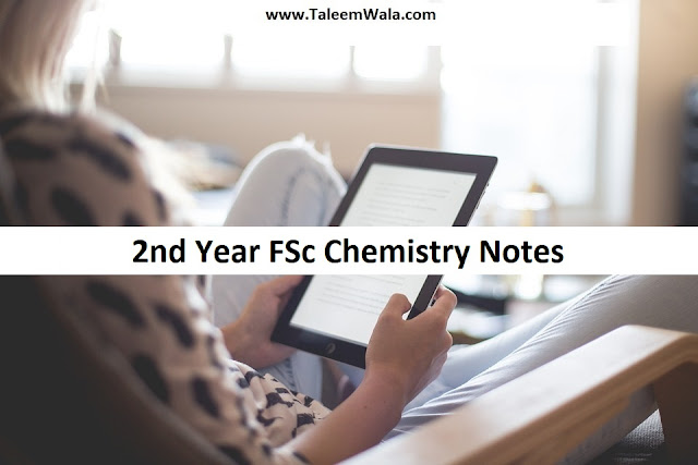 2nd Year FSc Chemistry Notes in PDF all Chapters Free Download