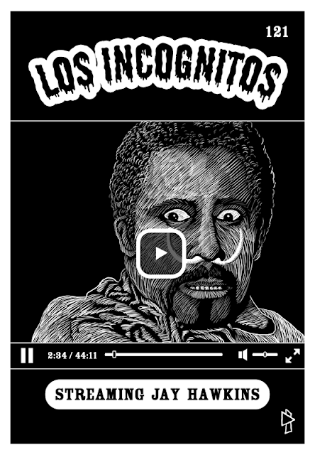 Screamin' Jay Hawkins Los Incognitos