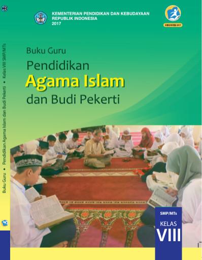 Buku Agama Islam Kelas VIII (8) Kurikulum 2013 Revisi 2017 Semester 1 dan 2
