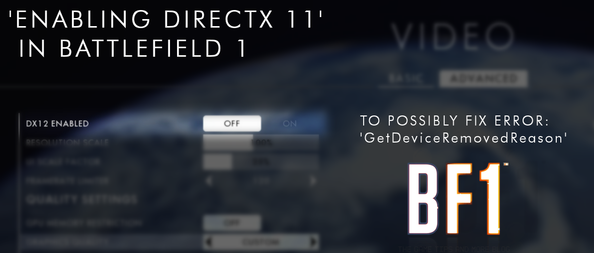 The Game Tips And More Blog: Battlefield 1 - DirectX Error