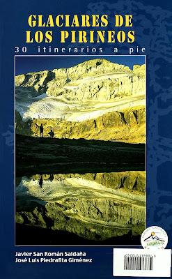 Glaciares de los Pirineos - 30 itinerarios a pie.