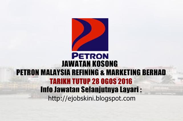 Jawatan Kosong Petron Malaysia Refining & Marketing Berhad