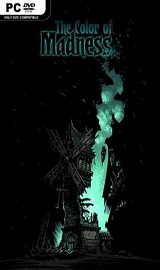 Darkest Dungeon The Color of Madness CODEX - Darkest Dungeon The Color of Madness-CODEX