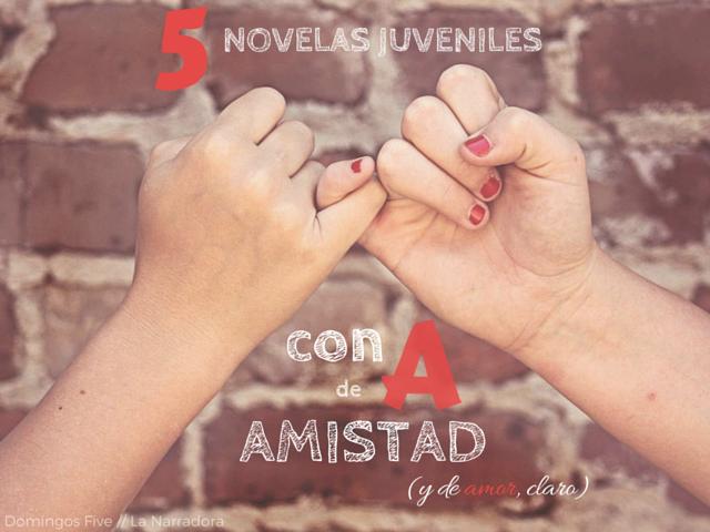 5-novelas-juveniles-amistad