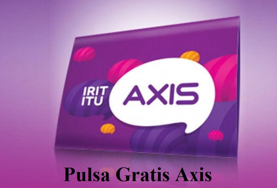 Cara Mendapatkan Pulsa Gratis Axis