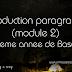 Ecrit: Production paragraph (module 2) - 8éme annee de base