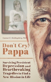 don't cry pappa, gunnar skollingsberg, norwegian american author, book about depression, chronic depression book