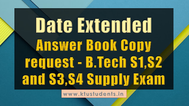 Answer Book Copy request - B.Tech S1,S2 and S3,S4 Suppl