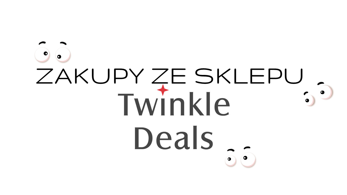 Zakupy ze sklepu Twinkledeals