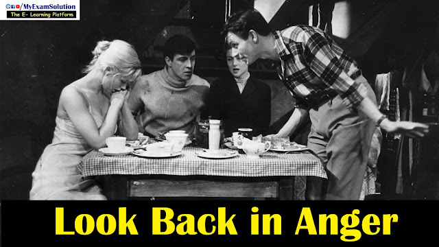 Look Back In Anger in Hindi, John Osborne, British Plays, British drama in hindi, myexamsolution, jimmy, myexamsolution.com,