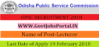 Odisha Public Service Commission Recruitment 2018 – 224 Lecturer