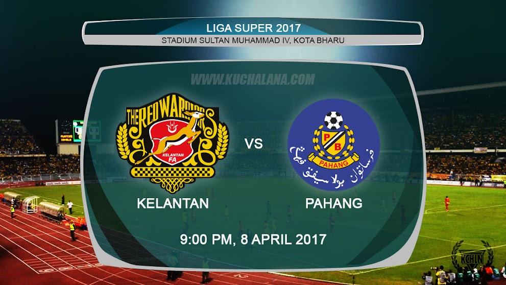 Liga Super 2017 | Kelantan vs Pahang