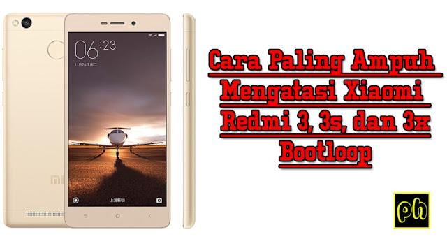 Cara Paling Ampuh Mengatasi Xiaomi Redmi 3, 3s, dan 3x yang Bootloop