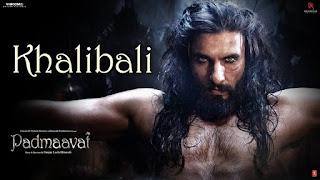 KHALIBALI LYRICS - Padmaavat | Ranveer Singh Song