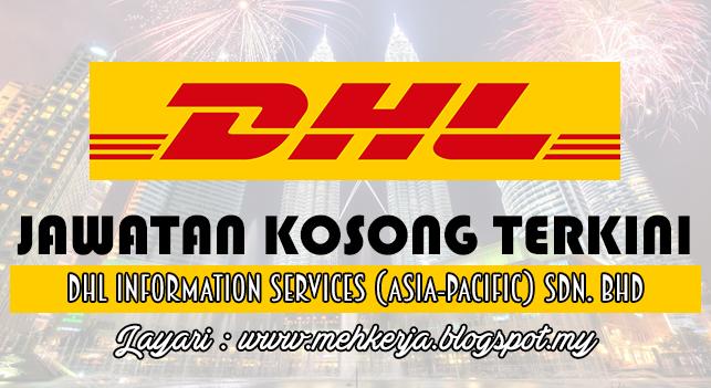 Jawatan Kosong Terkini 2016 di DHL Information Services (Asia-Pacific) Sdn. Bhd