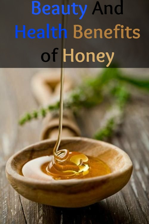 Beauty And Health Benefits of Honey