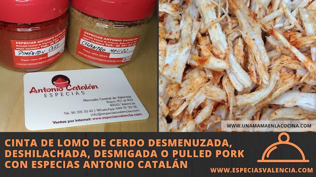 Receta Cinta de lomo de cerdo desmenuzada, deshilachada, desmigada o pulled pork con Especias Antonio Catalán