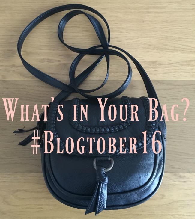 #Blogtober16-Day-12-Whats-in-your-Handbag-text-over-image-of-a-handbag