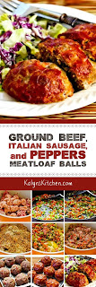 Ground Beef, Italian Sausage, and Peppers Meatloaf Balls found on KalynsKitchen.com