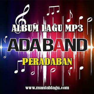 Ada Band Album Peradaban - Mantablagu.com