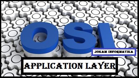 Application Layer : Pengertian, Software Dan Protokolnya - JOKAM INFORMATIKA