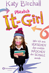 https://miss-page-turner.blogspot.com/2016/09/rezension-plotzlich-it-girl-wie-ich-aus.html