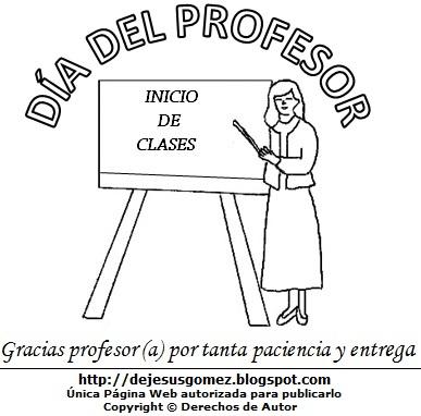 Dibujo de una profesora en su pizarra para colorear pintar imprimir, Maestra en el primer día de clase. Dibujo al Día del Profesor de Jesus Gómez