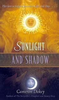 Sunlight and Shadow - Cameron Dokey