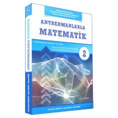 Antrenmanlarla Matematik 2.İkinci Kitap (Konuları Anlamakta Güçlük Çekenler İçin...)