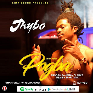 DOWNLOAD MUSIC:JHYBO – POGBA