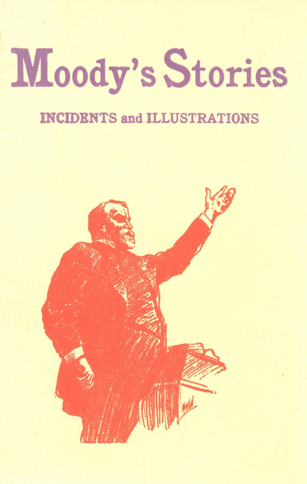 D. L. Moody-Moody's Stories Incidents And Illustrations-