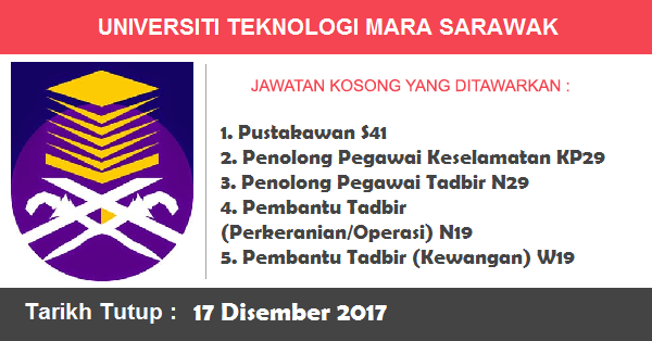 Jawatan Kosong di Universiti Teknologi  MARA (UiTM) Sarawak